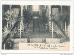 65 CAPVERN LES BAINS VESTIBULE DU GRAND HOTEL CPA BON ETAT - Other Municipalities