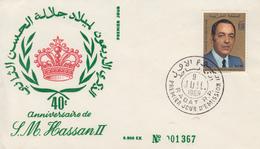 Enveloppe  FDC  1er  Jour  MAROC  40éme  Anniversaire  De   HASSAN  II    1969 - Marocco (1956-...)