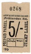 (I.B) Kent & East Sussex Railway : Prepaid Parcel 5/- (Frittenden Road) - 1902-1951 (Kings)