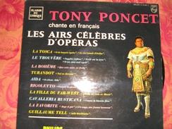 33 T   Tony  Poncet  -  Chante  En  Français  Les Airs  Célèbres  D'opéras - - Opera