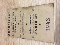 Mini Agenda 1943 - Orphelinat Des Chemins De Fer Français - Collections