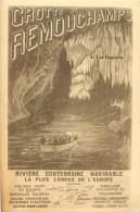 Grotte De REMOUCHAMPS - Rivière Souterraine Navigable La Plus Longue De L'Europe - Aywaille