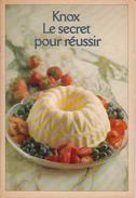 Livre De Recettes Gélatine Knox - Le Secret Pour Réussir - T. J. Lipton - 22 Pages - Photos Couleurs - 5 Scans - État TB - Gastronomie