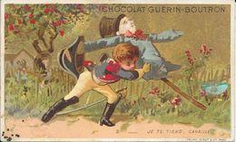 CHROMO CHOCOLAT  GUERIN BOUTRON -  JE TE TIENS CANAILLE  -  PARIS - Guerin Boutron