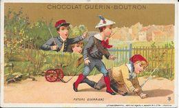 CHROMO CHOCOLAT  GUERIN BOUTRON -   FUTURS GUERRIERS  -  PARIS - Guerin Boutron