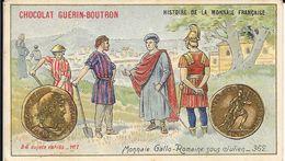 CHROMO CHOCOLAT  GUERIN BOUTRON -   MONNAIE GALLO ROMAINE SOUS JULIEN 362  -  PARIS - Guérin-Boutron