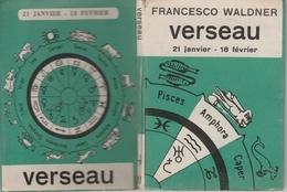 17 / 11 / 44   -  PETIT  LIVRE (   14 CMS  X  10  )  -  FRANCESCO  WALDNER  -  VERSEAU  -  21 JANVIER  -  18  FÉVRIER - Livres, BD, Revues