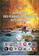 LIBRAIRIE PLACOMUSOPHILE - Répertoire Des Plaques De Muselets Du Champagne - 14ème édition 2018 Par Claude Lambert - Champagnerdeckel