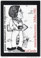 ILLUSTRATEUR FABIEN MOREAU 13 EME RENCONTRE À LA GARDE DES CARTOPHILES VAROIS CARICATURE DE PIERRE MARQER - Collector Fairs & Bourses