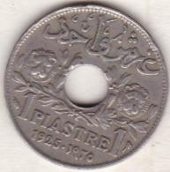 ETAT DU GRAND LIBAN. 1 PIASTRE 1925 - Lebanon