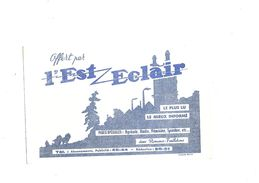 Buvard  Journal L'Est Eclair - J