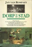 DORP IN DE STAD - JAN VAN ROMPAEY - WEL EN WEE UNIVERSITAIRE ZIEKENHUIZEN LEUVEN - Libros, Revistas, Cómics