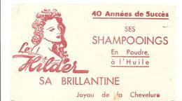 Buvard Le Hilder Sa Brillantine 40 Années De Succès Ses Shamooings En Poudre à L'Huile - Perfume & Beauty