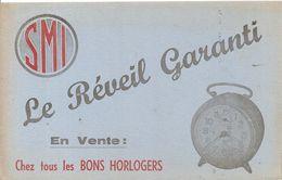 Buvard SMI Le Réveil Garanti En Vente Chez Tous Les Bons Horlogers - Blotters