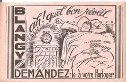 Buvard Blangy Ah! Quel Bon Réveil Demandez Le à Votre Horloger - Buvards, Protège-cahiers Illustrés
