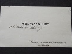 WIEN (Vienne, Autriche) - Carte De Visite - Wolfgang HIRT - Schaumburgerstrasse - A Voir ! - Visitenkarten