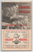 Livret Calendrier LES GIRONDINS DE BORDEAUX 1958-1959  - 50 Pages FFF  Textes Publicités Matchs... - Other