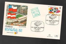 Espana Spagna Mundial De Futbol 1982 CHILE - AUSTRIA A Oviedo FDC Football Soccer Calcio - FDC