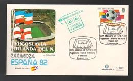Espana Spagna Mundial De Futbol 1982 YUGOSLAVIA - IRLANDA NORD A Zaragoza FDC Football Soccer Calcio - FDC
