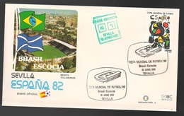 Espana Spagna Mundial De Futbol 1982 BRASILE - SCOZIA A Sevilla FDC Football Soccer Calcio - FDC