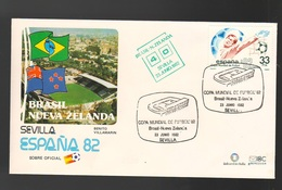 Espana Spagna Mundial De Futbol 1982 BRASILE - N. ZELANDA A Sevilla FDC Football Soccer Calcio - FDC