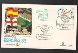 Espana Spagna Valcencia Mundial  Futbol 1982 SPAGNA - IRLANDA Nord FDC Football Soccer Calcio - FDC