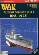 "English WWI Monitor HMS ""M 15"" - Card Model Scale 1/100 WAK 7-8/10 - Paper Models / Lasercut"