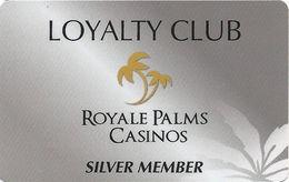 Royale Palms Casinos - Bulgaria - Slot Card .....[FSC]..... - Casino Cards