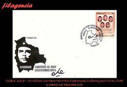 CUBA SPD-FDC. 2017-14 50 AÑOS DE LA MUERTE DE COMBATIENTES CUBANOS COMPAÑEROS DE ERNESTO CHE GUEVARA - FDC