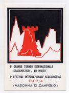 Italia - 1974 - Madonna Di Campiglio (Trento) -2° Torneo Internazionale Scacchistico- Con Annulli Filatelici - (FDC6063) - Scacchi