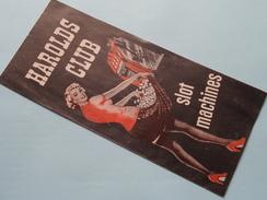 HAROLDS CLUB Slot Machines - RENO Gambling Anno 1953 ( Raymond I. Smith Manager ) U.S.A. ( Zie Foto ) ! - Dépliants Touristiques