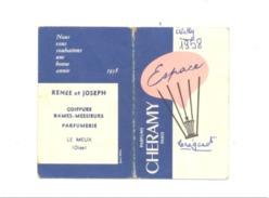"""Petit Calendrier 1958 - René & Joseph Coiffure / Parfumerie LE MEUX (Oise )Parfum """" Cheramy """"  Fr55 - Calendriers"""