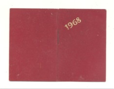 Petit Calendrier Agenda 1968  - Pharmacie BERNARD - MIGNOT à NANTES  (Fr55) - Calendriers