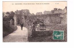 77 Provins Porte St Saint Jean Puits De La Citadelle Cpa Animée Cachet 1911 - Provins