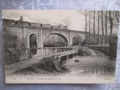 Leves ; Le Pont De Chemin De Fer - Lèves