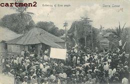 GATHERING OF KROO PEOPLE SIERRA LEONE AFRIQUE AFRICA - Sierra Leone