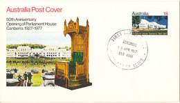 Australia FDC 13-4-1977 50th Anniversary Opening Of Parliament House Canberra With Cachet - FDC
