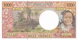 TERRITOIRES FRANCAIS DU PACIFIQUE I.E.O.M. BILLET 1000 FRANCS - NEUF (2 Scan) - French Pacific Territories (1992-...)