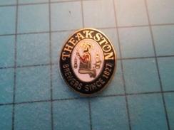 Pin613c Pin's Pins : Rare Et Belle Qualité : BIERE THEAKSTON BREWERS SINCE 1821   , Marquage Au Dos : ----- - Bière