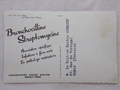 """Carte Postale Avec Publicité - BRONCHOCILLINE STREPTOMYCINE Par Les Laboratoires """"Roger BELLON""""  - CPA - CP - France"""