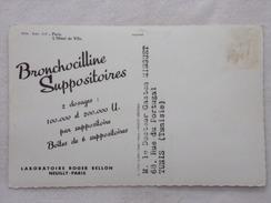 """Carte Postale Avec Publicité - BRONCHOCILLINE SUPPOSITOIRES Par Les Laboratoires """"Roger BELLON""""  - CPA - CP - France"""