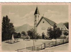 VOLTAGO AGORDINO-BELLUNO-CHIESA E MONUMENTO AI CADUTI-CARTOLINA VIAGGIATA IL 20-5-1940 - Belluno