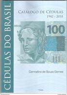 NEW - Catalog Of Brazilian Paper Money, 1942-2018, 1st Edition. Colorful - Brazil