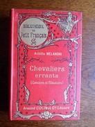 Achille Melandri - Chevaliers Errants (corsaires Et Flibustiers) - Editions Armand Colin 1900 - 1801-1900