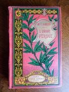 Mme L. Hameau - L'enfant Perdue - Editions Emile Guérin 1887 - 1801-1900