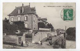 THORIGNY LAGNY - 77 - Seine Et Marne - Rue De Chaâlis - Autres Communes