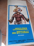 Locandina Film La Collina Degli Stivali Terence HILL Bud Spencer Regia Giuseppe Colizzi - Posters
