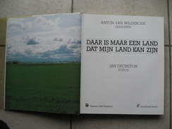 """Anton Van Wilderode & Jan Decreton - """"DAAR IS MAAR EEN LAND DAT MIJN LAND KAN ZIJN"""" - Uitgeverij Lannoo Tielt 1983 - Books, Magazines, Comics"""