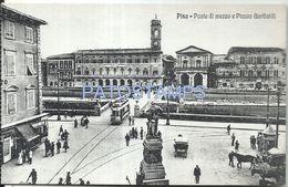 80853 ITALY PISA TOSCANA BRIDGE HALF AND SQUARE GARIBALDI TRAMWAY TRAM POSTAL POSTCARD - Italia
