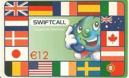 CARTE-PREPAYEE-ESPAGNE-12€--SWIFTCALL-DRAPEAUX-Exp 30/04/03-T BE     - - Espagne